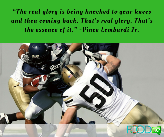 """The real glory is being knocked to your knees and then coming back. That's real glory. That's the essence of it."" -Vince Lombardi Jr."