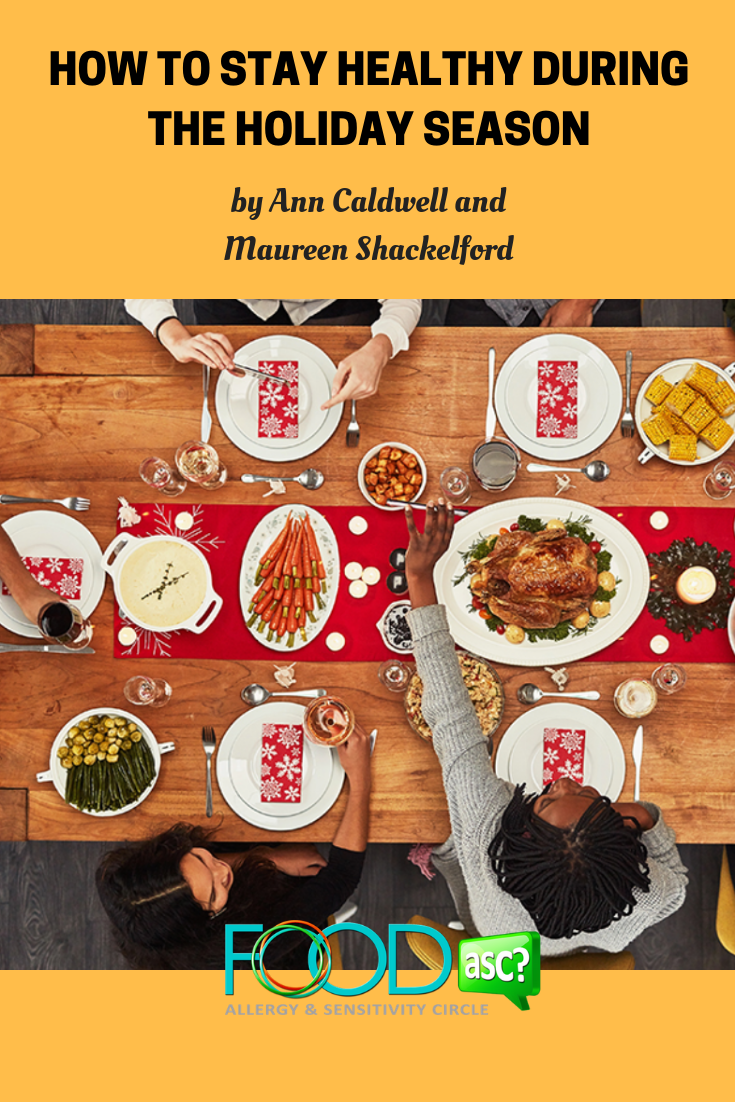 Don\'t feel deprived during the holiday season. Discover simple guidelines to eat your way through the holidays in a healthy fashion! Ann Caldwell and Maureen Shackelford, nutritionists and registered dietitians at Anne Arundel Medical Center @FoodASC #holiday#holidaydinner#holidaymeal#Christmasmeals#NewYears#Holiday#holidays#holidayseason#healthyeating#healthyfood#healthyholidays